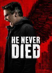 """He Never Died Le film He Never Died est disponible sous-titrée en français sur Netflix Canada Netflix France  [traileraddict id=""""tt23..."""