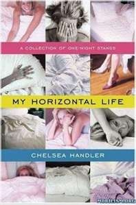 "Chelsea Handler - ""My Horizontal Life."""