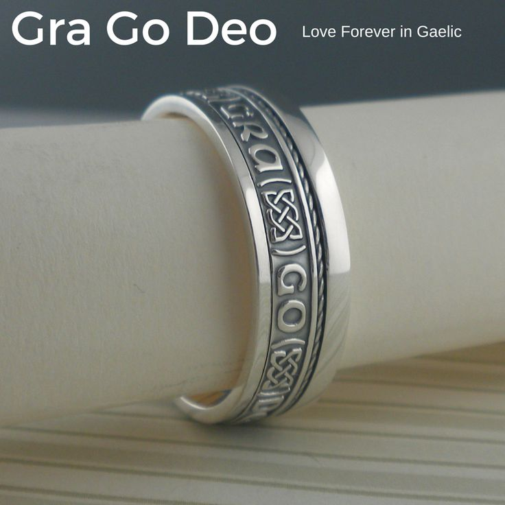 Gra Go Deo Love Forever In Gaelic Wedding Ring Made Ireland By Boru