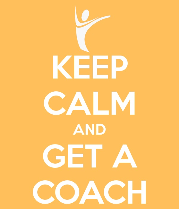 KEEP CALM AND GET A COACH  #AmbitiousMinds #KEEPCALM