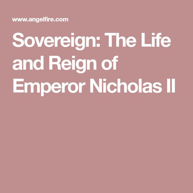 Sovereign: The Life and Reign of Emperor Nicholas II