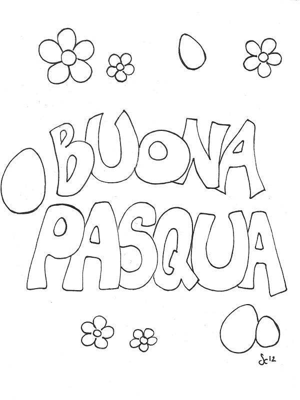 Disegni Da Colorare Di Buona Pasqua.Biglietto Da Stampare Buona Pasqua Pasqua Idee Pasquali Regalo
