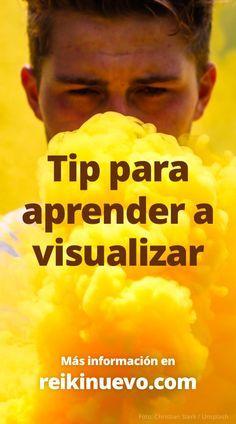 Tip para aprender a visualizar + info: https://www.reikinuevo.com/tip-aprender-visualizar/