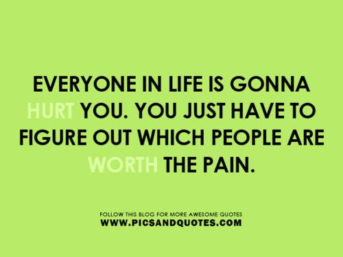 Pain: Unusual Quotes, Quotes 3, Bobs, 2014 Quotes, Hurts Quotes, Favorite Quotes, Blog, Inspiration Quotes, Best Quotes