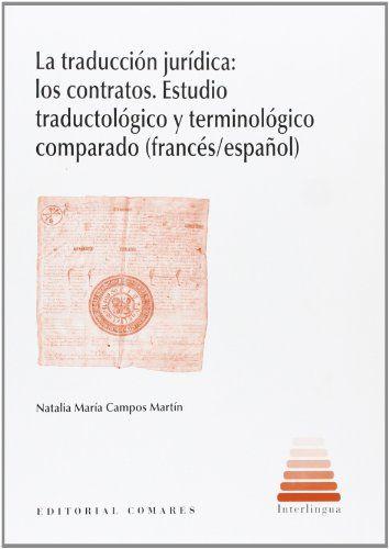 Traducción jurídica:los contratos,La. Estudio traductológ... https://www.amazon.es/dp/8490450633/ref=cm_sw_r_pi_dp_x_yxWjybM93ZS50