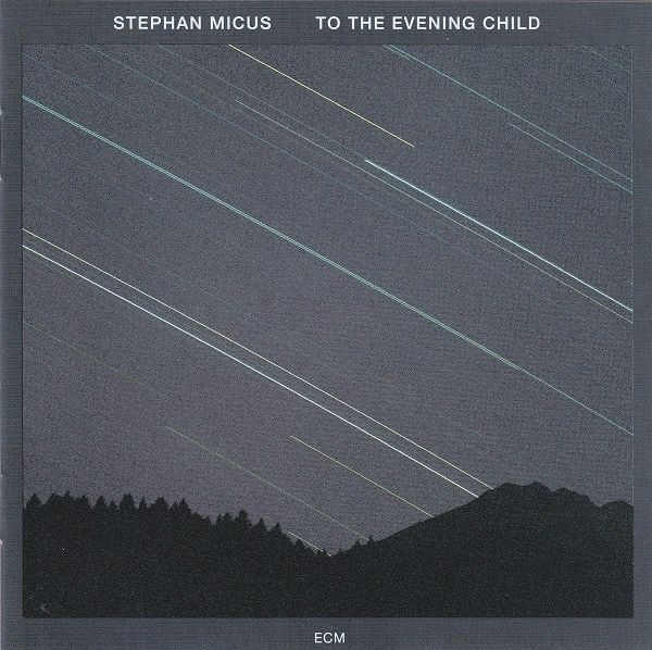 Stephan Micus - To The Evening Child (1992)