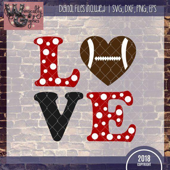 Download Love Football Svg Dxf Png Eps Sublimation Instant Download ...