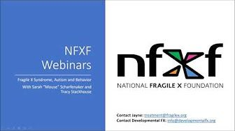 National Fragile X Foundation - FXS Autism and Behavior Fragile X Syndrome #fragilex #fragilexsyndrome