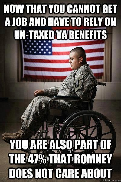 "As Romney would say, ""Thanks for serving our country, but now you can go f*** yourself."""