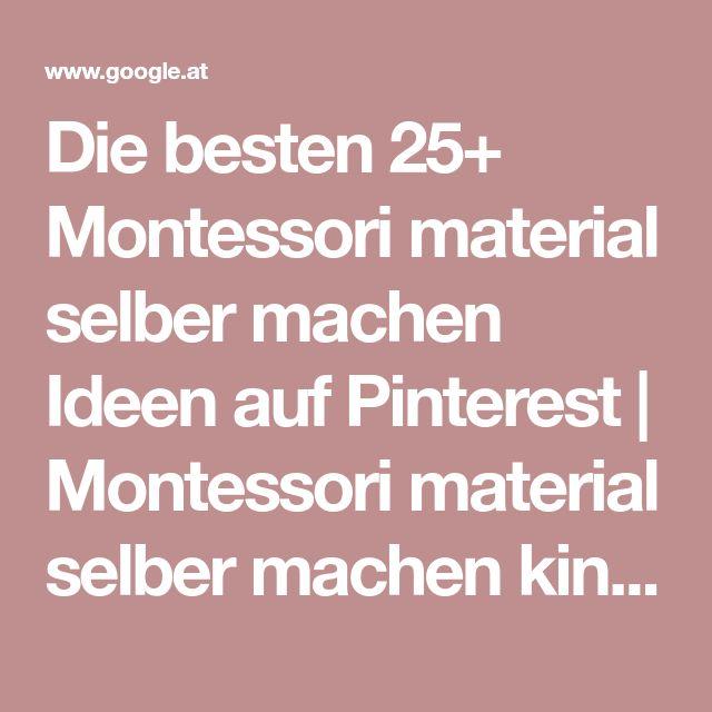 Die besten 25+ Montessori material selber machen Ideen auf Pinterest | Montessori material selber machen kindergarten, Montessori selber machen und Montessori …