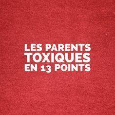 """L'association des mots """"parents"""" et """"toxiques"""" peut sembler étrange mais il y a pourtant là un véritable sujet à considérer car c'est toute la capacité au bonheur des enfants et des futurs adultes qui est"""