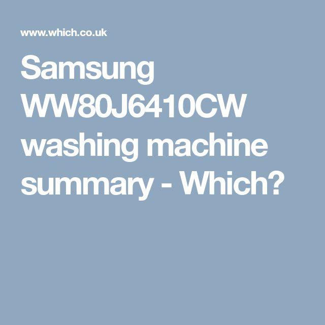 Samsung WW80J6410CW washing machine summary - Which?