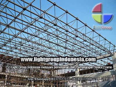 Light Group Indonesia: SPESIFIKASI MATERIAL SPACE FRAME