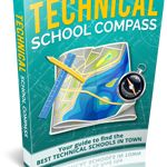 """Technical School Compass """"Get All The Support And Guidance You Need To Be A Success At Technical School!""""  This Book Is One Of The Most Valuable Resources In The World When It Comes To  Find The Best Technical Schools In Town!"""