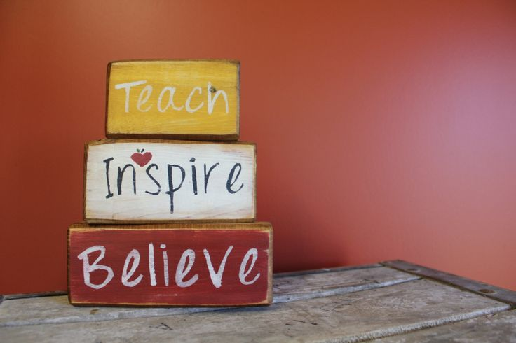 Teach-Inspire-Believe                                     Teacher Desk Sitter Sets made by The Primitive Shed, St. Catharines