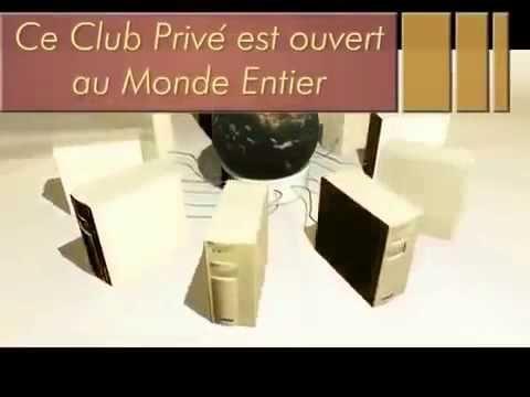 Club privé, Contactez la personne qui vous a présenté cette opportunité. verlaine54@live.fr
