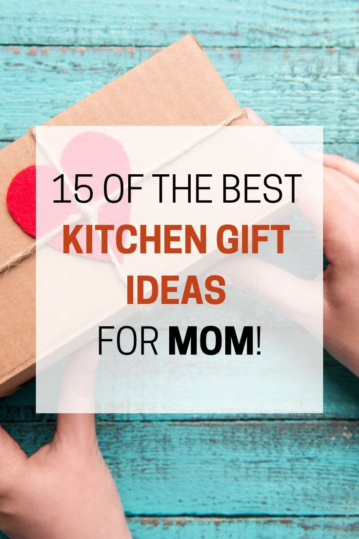 15 Of The Best Kitchen Gifts For Mom That Will Make Her Happy