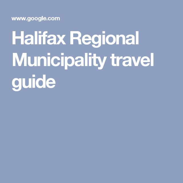 Halifax Regional Municipality travel guide