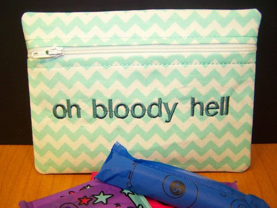 Tampon and Pad Keeper for your Purse.  Oh Bloody Hell Zippered Pouch in mint green chevron printed fabric.  Too Funny!
