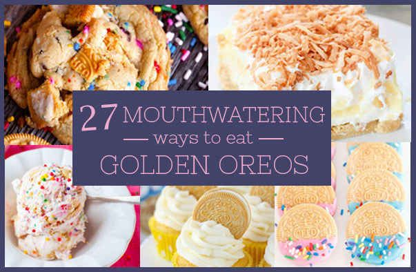 27 Mouthwatering Ways To Eat Golden Oreos. So about that diet....