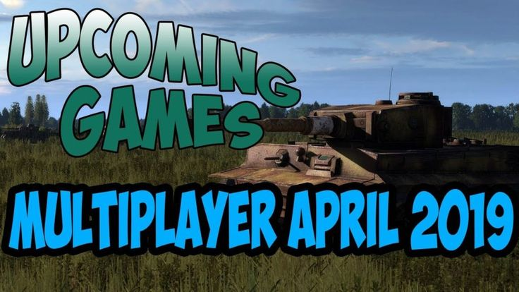 Top 5 Upcoming Multiplayer Games April 2019 | PC Xbox One PS4 and Nintendo Switc…