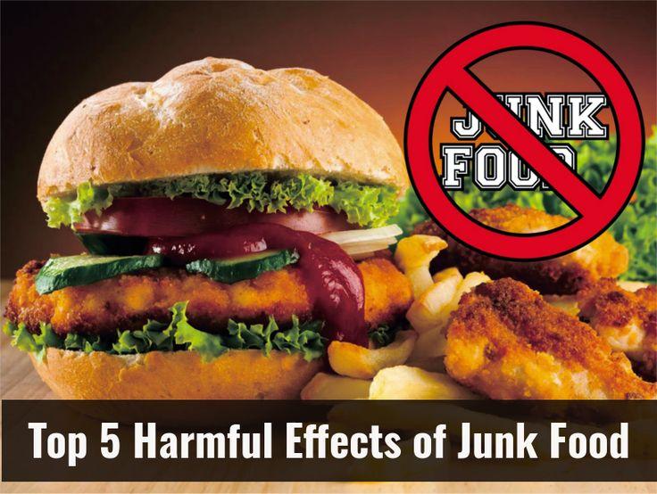 Top 5 Harmful Effects of Junk Food.