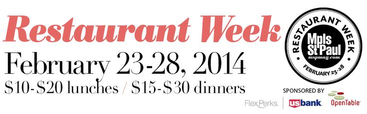 Restaurant Week in Minneapolis Feb 23-28th Click for contest info!