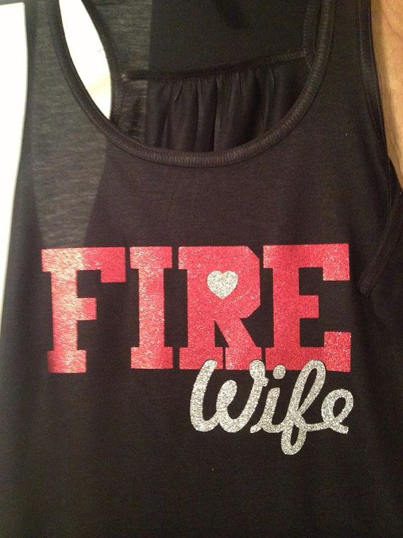 Hey, I found this really awesome Etsy listing at https://www.etsy.com/listing/158683335/fire-wife-tank