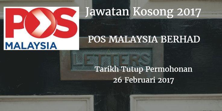 Jawatan Kosong POS MALAYSIA BERHAD 26 Februari 2017Jawatan Kosong POS MALAYSIA BERHAD 26 Februari 2017  Jawatan Kosong POS MALAYSIA BERHAD Kuala Lumpur Februari 2017  Jawatan Kosong POS MALAYSIA BERHAD 26 Februari 2017  POS MALAYSIA BERHAD Johor membuka peluang pekerjaan terkini bulan Februari ini. Warganegara Malaysia yang berminat kerja POS MALAYSIA BERHAD Sabah dan berkelayakan dipelawa untuk memohon kekosongan jawatan : POSTMEN & KURIER Warganegara Malaysia Lelaki berumur antara 18…