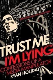 "Ryan Holiday, ""Trust me, I'm lying"", Portfolio Hardcover, ""Nowe Media"", wyd.2"