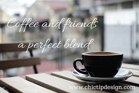 Coffee and Friends – ChicTip