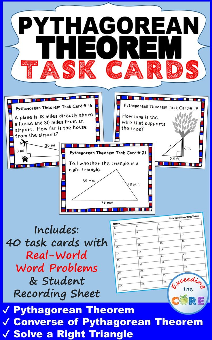 Use these 40 task cards with your students to help them practice solving word problems with PYTHAGOREAN THEOREM.   What is Included: This resource includes 40 task cards, a student answer sheet, and an answer key. Your students will love working with these task cards. Perfect for math stations, early finishers and warm-ups. Topics included: ✔ Pythagorean Theorem (Finding the missing side of a right triangle) ✔ Converse of Pythagorean Theorem 8th grade math common core 8.G.7, 8.EE.2