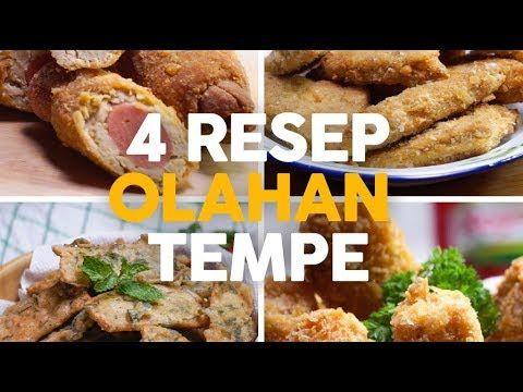 4 Resep Olahan Tempe Endeus Youtube Resep Tahu Resep Masakan Makan Malam