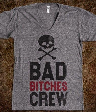 Bad Bitches Crew (V Neck)