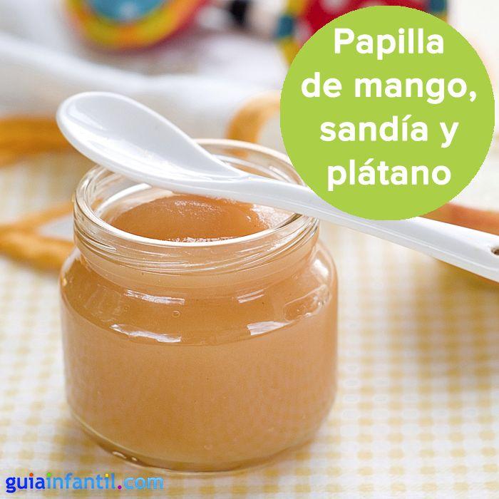 Deliciosa papilla tropical para bebés. http://www.guiainfantil.com/recetas/pures-para-bebes/papilla-de-sandia-mango-y-platano/