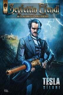 Seyfettin Efendi Ve Olağanüstü Maceraları - Tesla Silahı