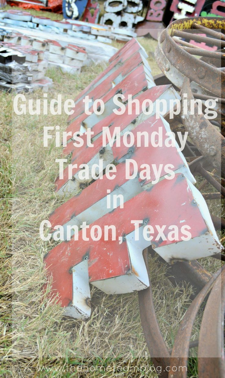 The Home Team: Guide to Shopping First Monday Trade Days