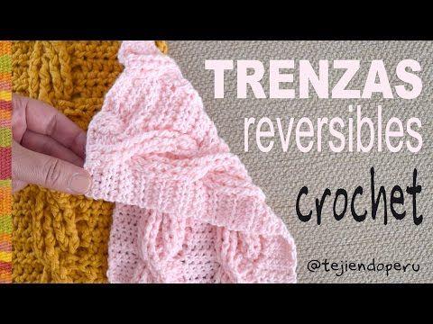 Trenzas u ochos REVERSIBLES tejidas a crochet (muestra: ¡una bufanda!) / Tejiendo Perú - YouTube