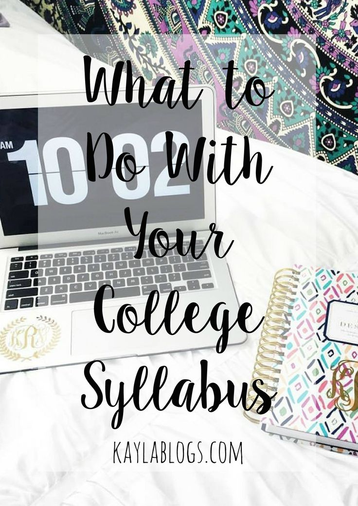 If you're a freshman or an upperclassmen just trying to get their life together (it's okay I won't judge), here's my take on what to do with your syllabus.