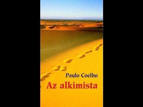 Paulo Coelho: Az Alkimista 2.rész - YouTube