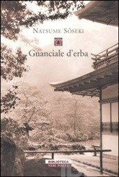 onofri Guanciale d'erba - Soseki Natsume - Libro - Neri Pozza - Biblioteca - IBS