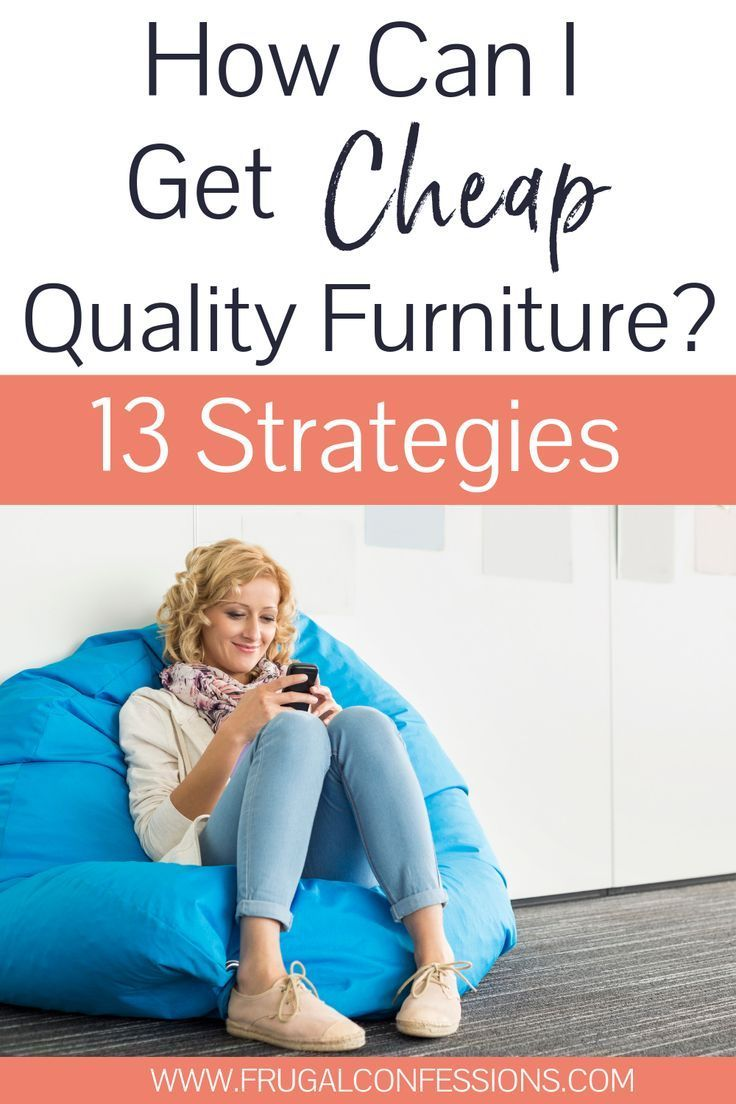 13 Places To Find Cheap Quality Furniture How Can I Get Cheap
