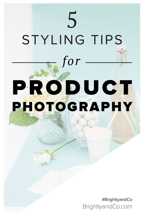 5 Styling tips for Product Photography - Brightly & Co