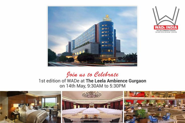 Join us to Celebrate 1st edition of WADe India (Women Architects & Designers event) at The Leela Ambience Gurgaon on 14th May, 9:30AM to 5:30PM #WadeIndia #WomenArchitectsAward #WomenDesigners