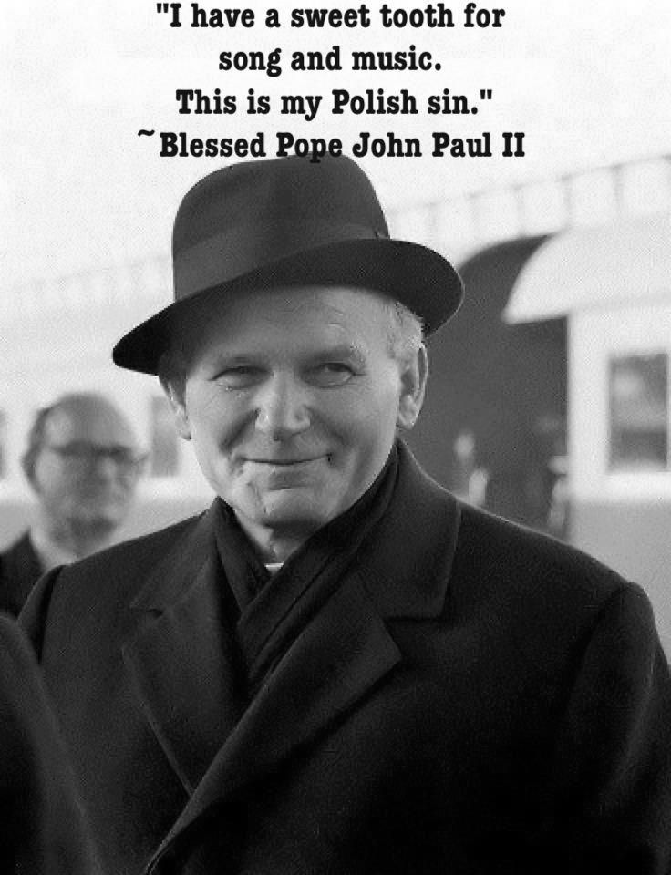 Blessed John Paul II...
