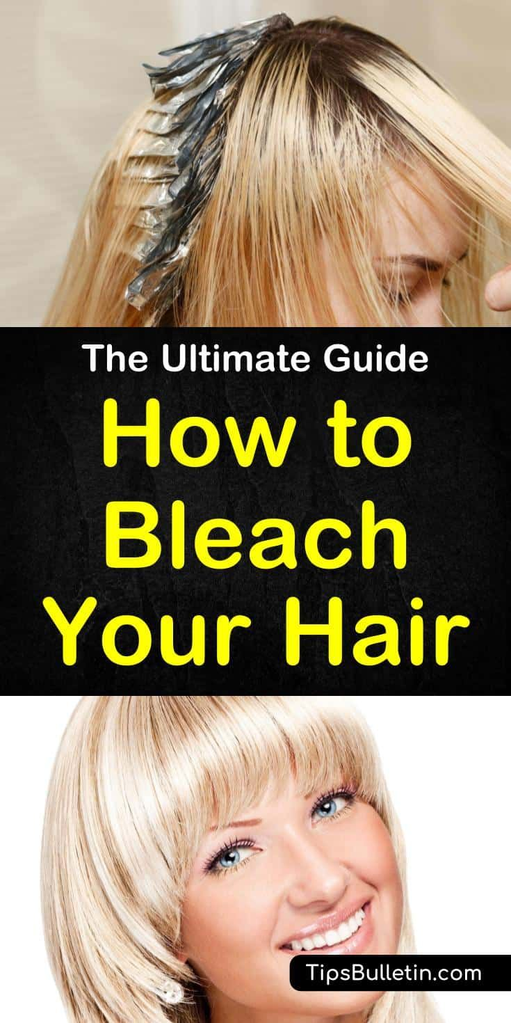 8 Easy Ways To Bleach Your Hair Bleaching Your Hair How To Lighten Hair Bleach Brown Hair