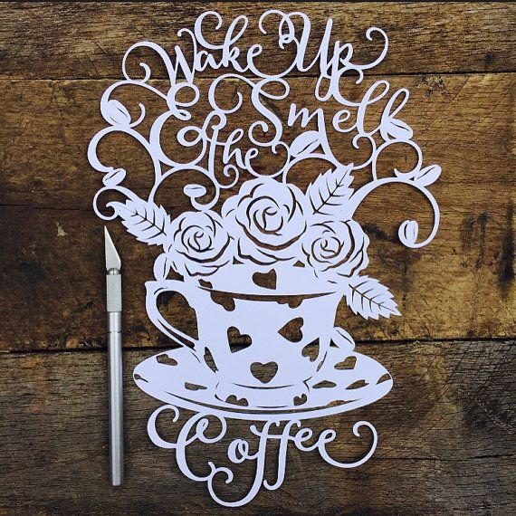 Papercut Template - A4 Wake Up & Smell The Coffee