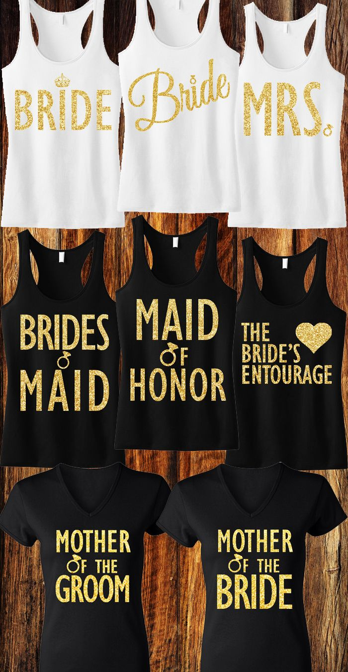 Gold Glitter #Wedding shirts for the #Bride, #Bridesmaids, Maid of Honor, and more! Mix and Match to fit your Bridal Party, click here to see them all http://mrsbridalshop.com/collections/bridesmaids
