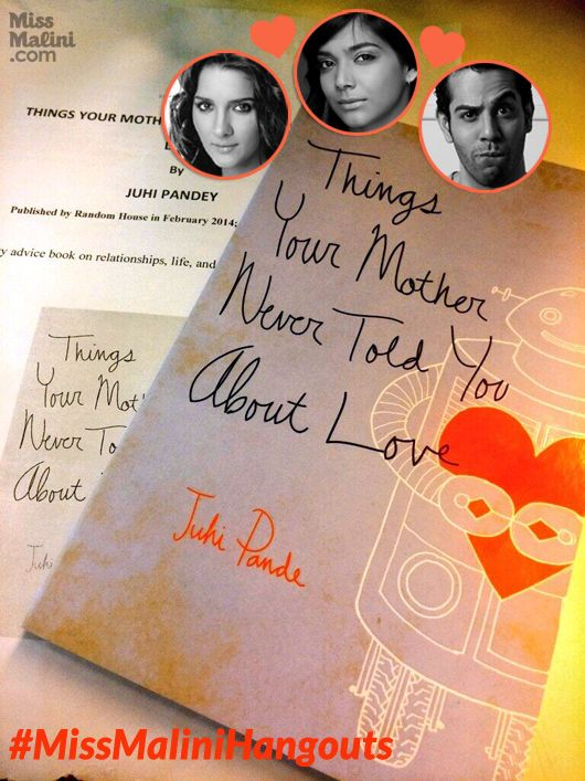 LIVE G+ Hangout With Juhi Pande, Shruti Seth & Manish Anand - Things Your Mother Never Told You About Love! - MissMalini