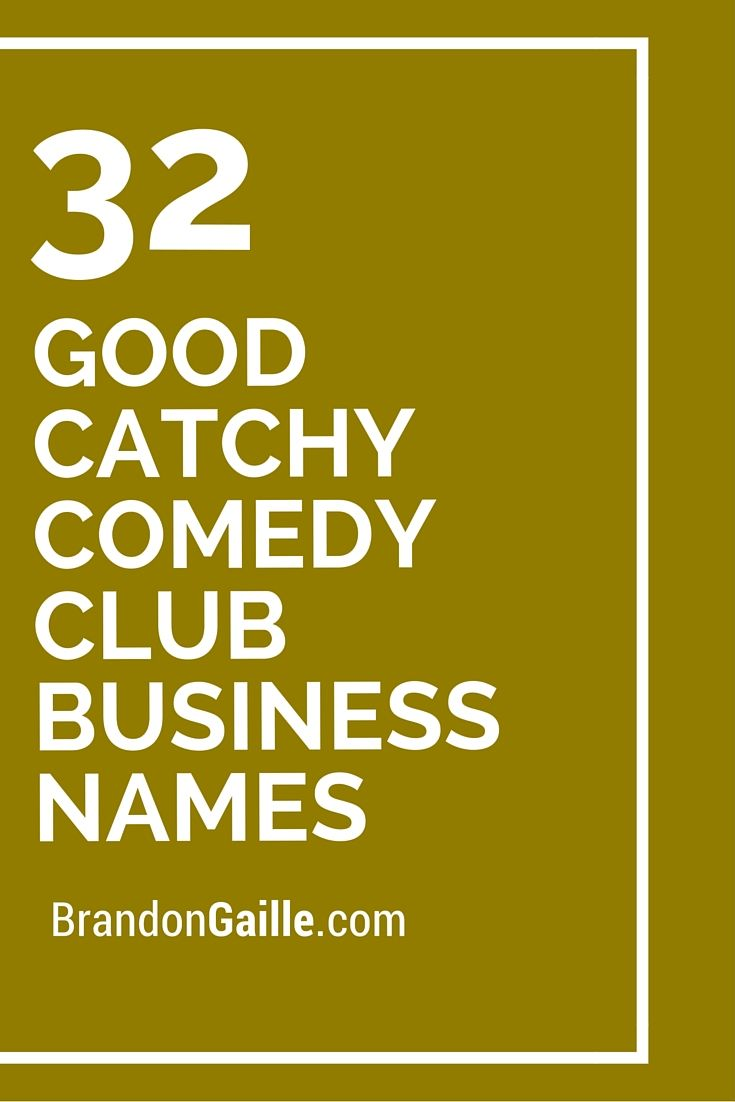 32 Good Catchy Comedy Club Business Names